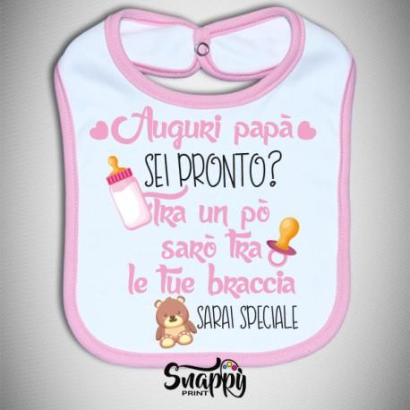 Bavetto Bavaglino Bavetta neonato personalizzato - Papà sei pronto?
