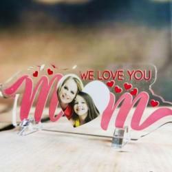 """Targa in Plexiglass Idea Regalo Festa della Mamma """"We Love You Mom Personalizzata con Foto"""""""